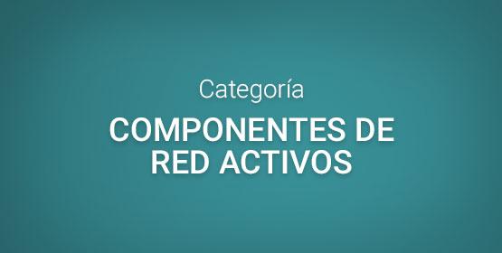 Componentes de red activos