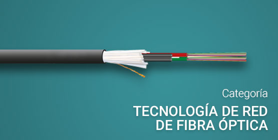 Tecnología de red de fibra óptica