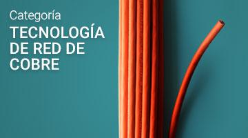 Tecnología de red de cobre